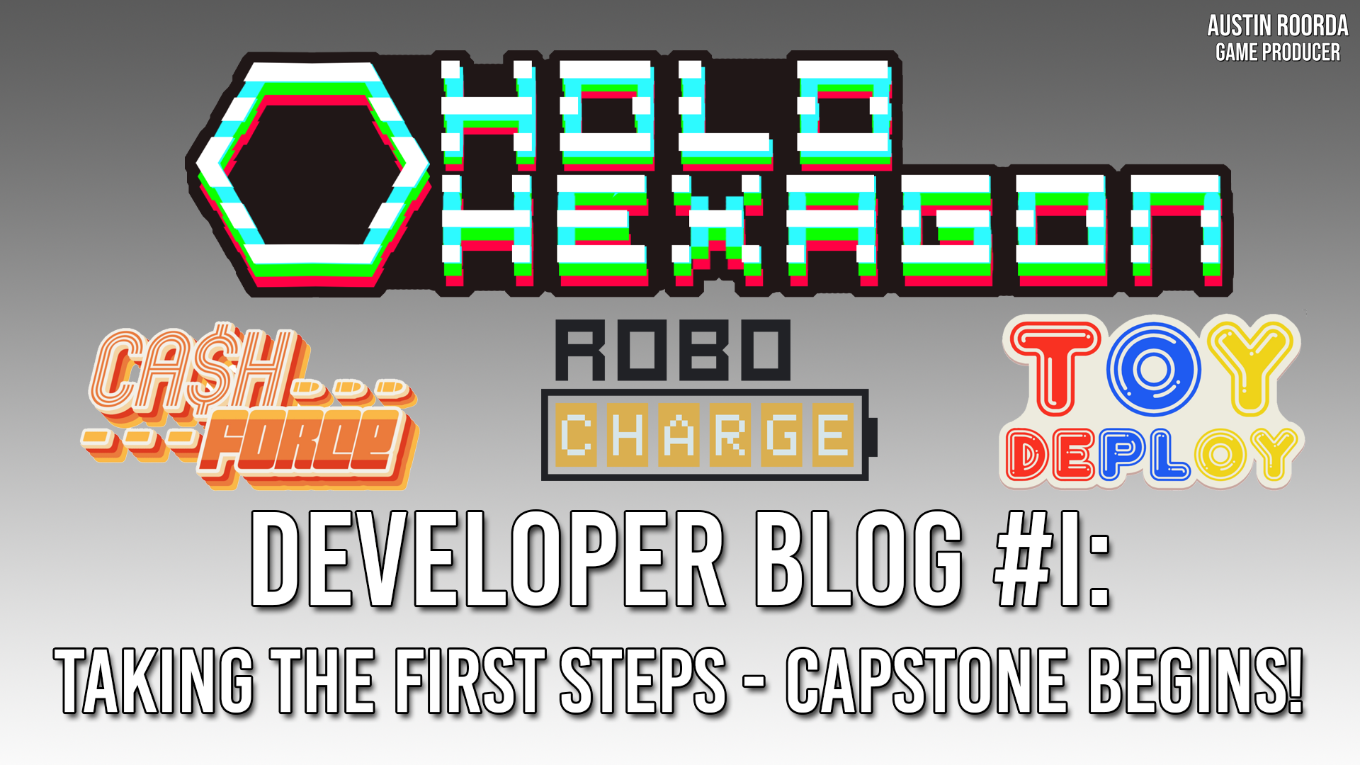 Development Blog #1: Taking the First Steps – Capstone Begins!